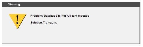 Database not indexed.  Try again.